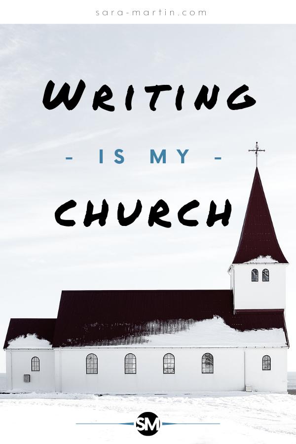writing is my church